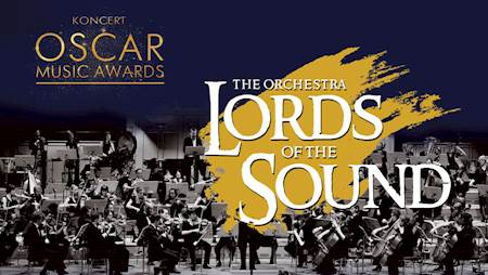 "Lords of the Sound - Koncert ""Oscar Music Awards"" i ""Viking Music"""