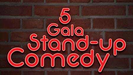 5. Gala Stand Up Comedy