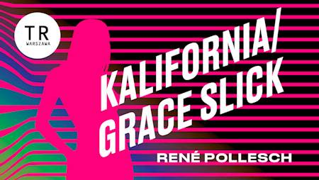 KALIFORNIA / GRACE SLICK