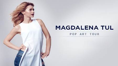 Pop Art Tour Magdalena Tul