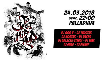 To Jest Hip Hop Tour 2018