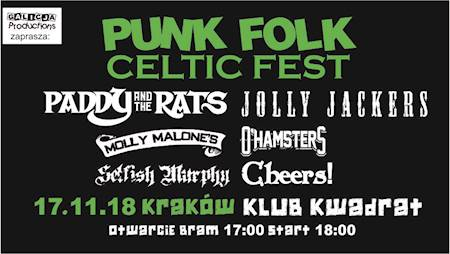 PUNK FOLK CELTIC FEST: CHEERS!, SELFISH MURPHY, O'HAMSTERS, MOLLY MALONE'S, JOLLY JACKERS, PADDY AND THE RATS