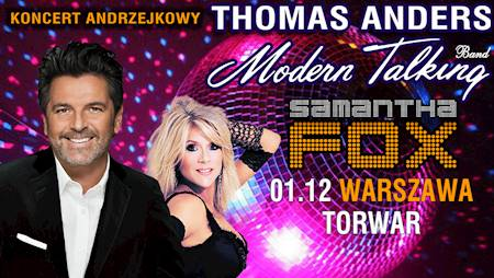 THOMAS ANDERS & MODERN TALKING, SAMANTHA FOX – koncert Andrzejkowy!
