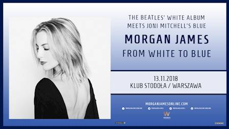 Morgan James From White to Blue