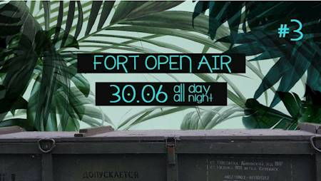 Fort Open Air #3