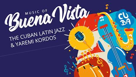 THE CUBAN LATIN JAZZ – MUSIC OF BUENA VISTA