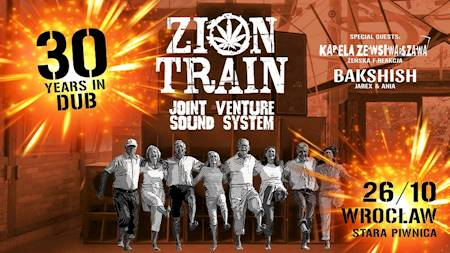 "ZION TRAIN & JOINT VENTURE SOUND SYSTEM: ""30 Years In Dub"""