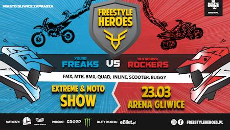 FREESTYLE  HEROES  –  EXTREME & MOTO SHOW