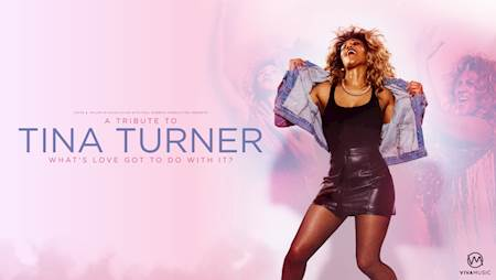 Tribute to Tina Turner - What's Love Got To Do With It?