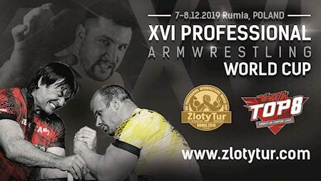 Złoty Tur Armwrestling World Cup - Rumia 2019 & Finał Vendetta Top 8