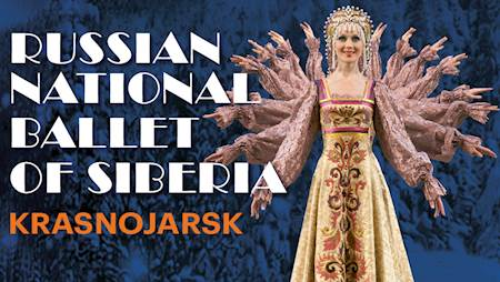 Russian National Ballet Of Siberia Krasnojarsk