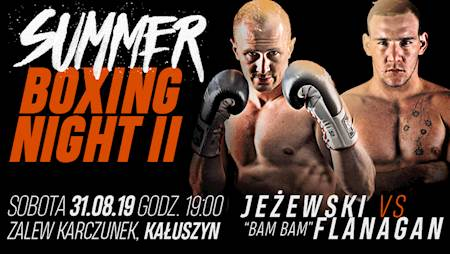 Summer Boxing Night 2: Jeżewski vs. Flanagan