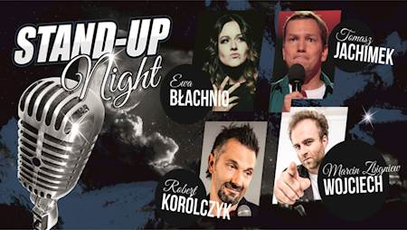 Stand-up Night: Korólczyk, Błachnio, Wojciech, Jachimek