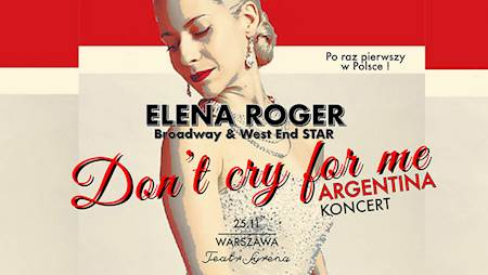 Don't cry for me Argentina - koncert Eleny Roger