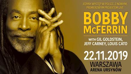 Bobby McFerrin + Gil Goldstein, Louis Cato, Jeff Carney