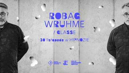 Robag Wruhme | GLASSE
