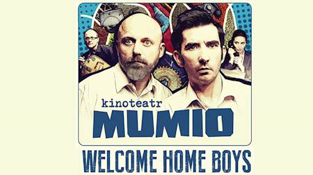 Mumio - Welcome Home Boys
