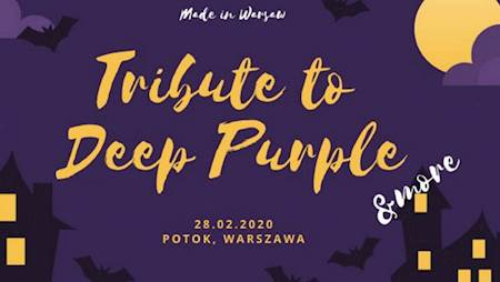 Tribute to Deep Purple & more (Made in Warsaw)