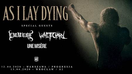 As I Lay Dying + Emmure + Whitechapel + Une Misere
