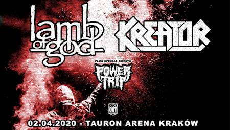 Kreator, Lamb Of God + Power Trip