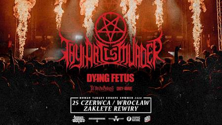 Thy Art Is Murder + Dying Fetus, Fit For An Autopsy, Obey The Brave