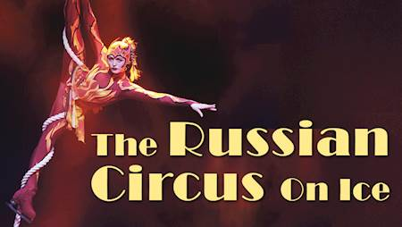The Russian Circus On Ice