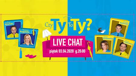 Czy Ty To Ty? Live Chat