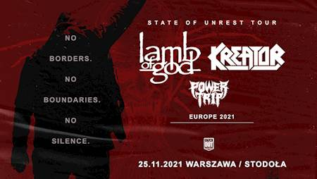 Lamb Of God, Kreator + Power Trip