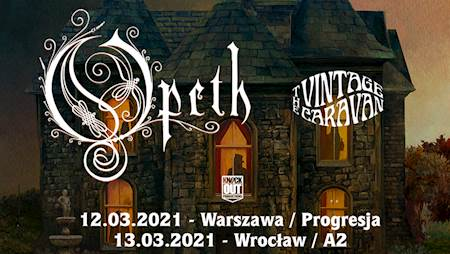 Opeth + The Vintage Caravan