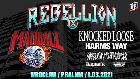 Rebellion Tour IX: Madball, Knocked Loose, Harm's Way, Siberian Meat Grinder, Hawser, Dagger Threat