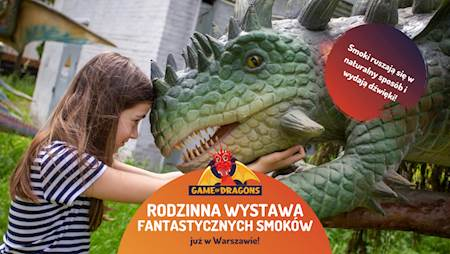 Wystawa Game of Dragons