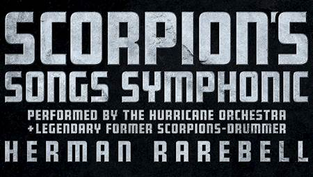 Scorpion's Song Symphonic: Hurricane Orchestra + Herman Rarebell