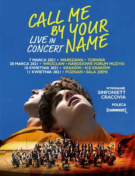 "Call me by your name ""Live in Concert"""