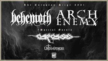 Behemoth, Arch Enemy + Carcass + Unto Others