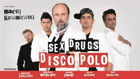 Sex, drugs & disco polo