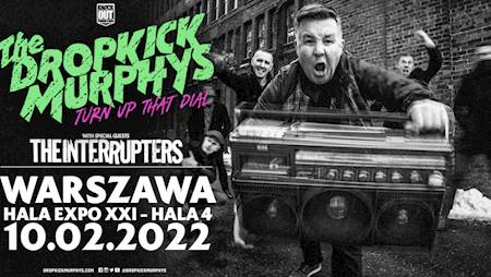 Dropkick Murphys + The Interrupters + Opener