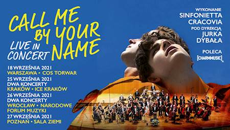 """Call me by your name """"Live in Concert"""""""
