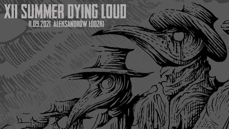 Summer Dying Loud