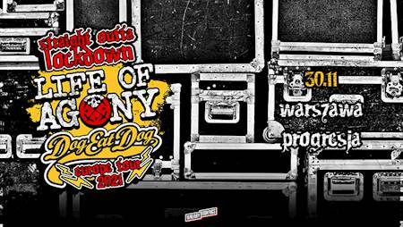 """Life of Agony + Dog Eat Dog """"Straight Outta Lockdown"""" Tour"""