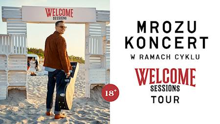 Mrozu Welcome Sessions Tour