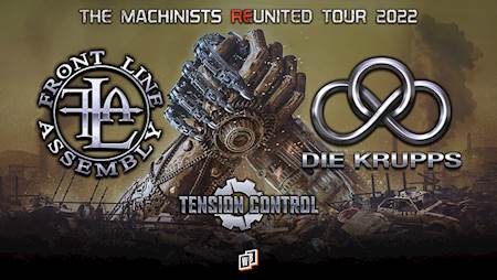 Front Line Assembly + Die Krupps + Tension Control
