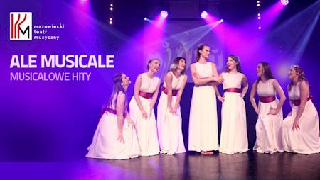 Ale Musicale - musicalowe hity
